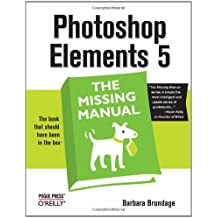 Photoshop Elements 5: The Missing Manual (Missing Manuals)