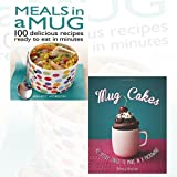 Meals in a Mug and Mug Cakes 2 Books Bundle Collection (Meals in a Mug: 100 delicious recipes ready to eat in minutes, Mug Cakes: 40 speedy cakes to make in a microwave [Hardcover])