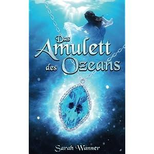 Das Amulett des Ozeans (Die Wassertriologie, Band 1)