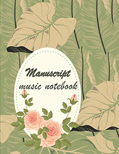 Manuscript music notebook: Music Manuscript Paper,Staff Paper,Musicians Notebook,Blank Guitar Tab, Book Bound (Perfect Binding)  Paper 120 Pages Large Print 8.5