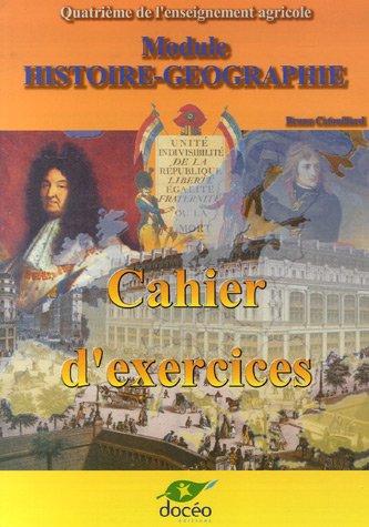 Histoire-Géographie 4e agricole : Cahier d'exercices par Bruno Catouillard