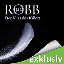 Der Kuss des Killers (Eve Dallas 05)
