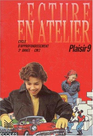 Livret plaisir 9, CM2