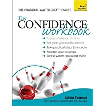 The Confidence Workbook (Teach Yourself: Relationships & Self-Help) by Adrian Tannock (2012-09-28)
