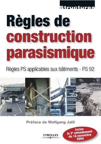 Rgles de construction parasismique - Rgles PS applicables aux btiments - PS 92