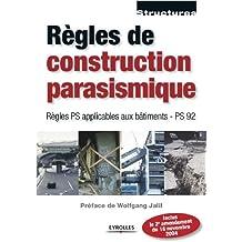 Règles de construction parasismique - Règles PS applicables aux bâtiments - PS 92