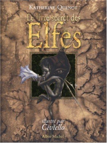 Le livre secret des Elfes