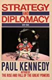 Strategy and Diplomacy, 1870-1945: Eight Studies
