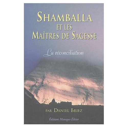 Shamballa et les Maîtres de Sagesse : La réconciliation
