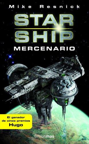 Starship: Mercenario (Ciencia Ficción)