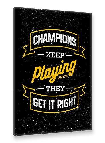Postereck - Premium Leinwand - 1220 - Motivation Plakat, Champions Keep Play Schild Spruch - Größe 75,0 cm x 50,0 cm (Champion-wc)