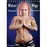 Water Wigs - Wasserperücken (Tischkalender 2015 DIN A5 hoch): Atemberaubende Highspeed Aufnahmen (Tischkalender, 14 Seiten)