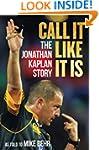 Call It Like It Is: The Jonathan Kapl...