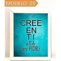 Cuadro personalizado con texto Cree en ti y todo será posible. Elige tamaño, color del marco y modelo.