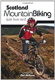 Scotland Mountain Biking: Wild Trails Vol.2