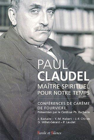 paul-claudel-maitre-spirituel-pour-notre-temps