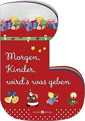 Morgen, Kinder, wird's was geben (Weihnachten Gedicht Religiösen)