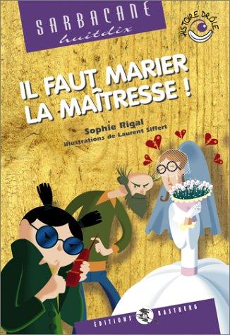 """<a href=""""/node/671"""">Il faut marier la maîtresse !</a>"""