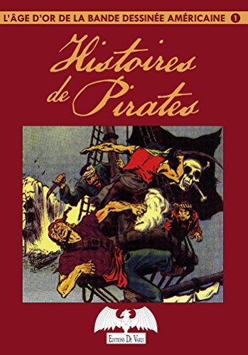 L'âge d'or de la bande dessinée T1: Les Pirates par Collectif