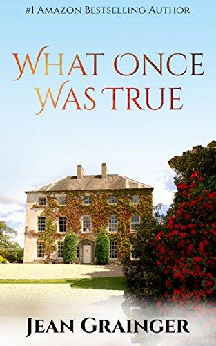What Once Was True: An Irish WW2 Story (English Edition) par Jean Grainger