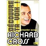Richard Cross : Chanter avec Richard Cross