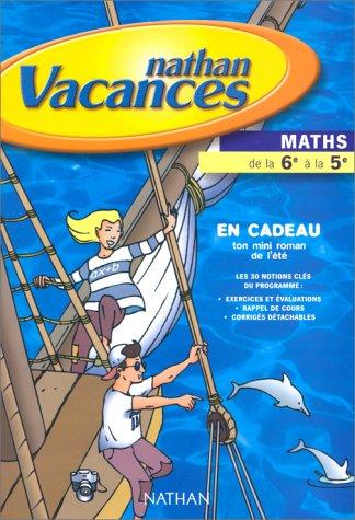 Cahier de vacances 2000, mathématiques, 6e-5e