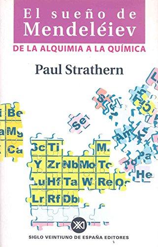 Descargar Libro El sueño de Mendeléiev: De la alquimia a la química de Paul Strathern