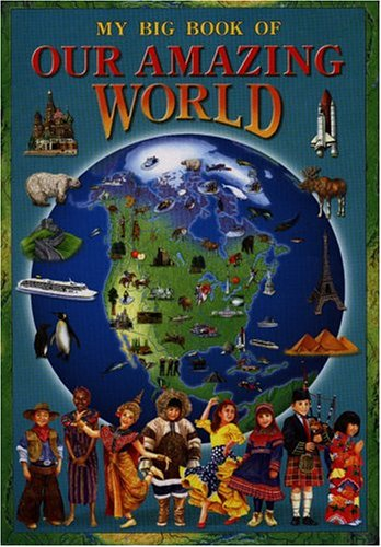 My Big Book of Our Amazing World, Mid-Size