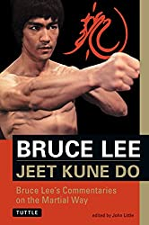 Bruce Lee Jeet Kune Do: Bruce Lee's Commentaries on the Martial Way (The Brue Lee Library, Vol 3)