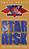 The Scoundrel Worlds (Star Risk Book 2)