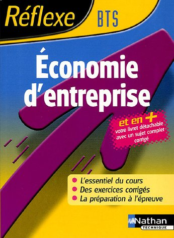Reflexe : Economie d'entreprise - BTS
