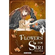 Flowers for Seri T03