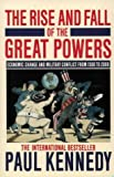 The Rise and Fall of the Great Powers: Economic Change and Military Conflict from 1500-2000