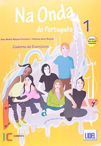 Na onda do portugues (segundo o novo acordo ortografico): caderno de exerc\i