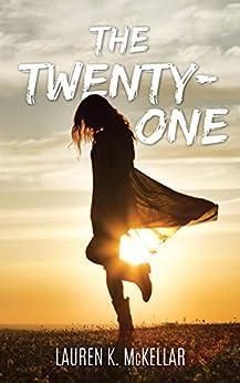 The Twenty-One (Emerald Cove Book 2) by [McKellar, Lauren K.]