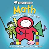 Basher Basics: Math: A Book You Can Count On by Simon Basher (2010-07-06)
