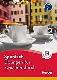Spanisch – Übungen für zwischendurch: Buch