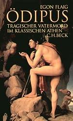 Ödipus: Tragischer Vatermord im klassischen Athen