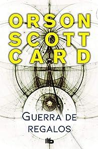 Le Cycle d'Ender, tome 5 : Une guerre de dons par Orson Scott Card