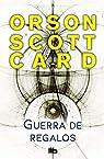 Le Cycle d'Ender, tome 5 : Une guerre de dons par Card