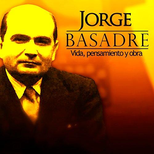 Jorge Basadre [Spanish Edition]  Audiolibri