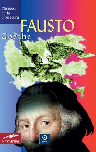 Fausto (Clásicos de la literatura universal)