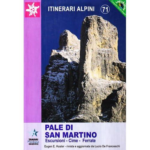 Pale Di San Martino. Escursioni Cime Ferrate