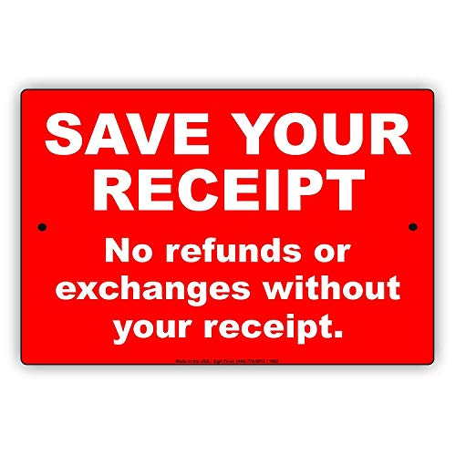 Eugene49Mor Sparen Ihre Beleg Keine rückerstattungen Oder Austausch Ohne Ihre Rechnung Kauf Politik Alert Vorsicht Achtung Hinweis Aluminium Metall blechschild 20,3x 30,5cm Teller