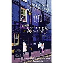 [ CHEWING THE SCENERY ] By Elliott, Davina ( AUTHOR ) Nov-2008[ Paperback ]