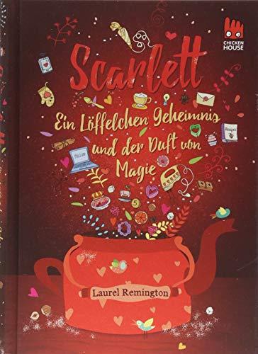 Buchseite und Rezensionen zu 'Scarlett  (Scarlett 1): Ein Löffelchen Geheimnis und der Duft von Magie' von Laurel Remington