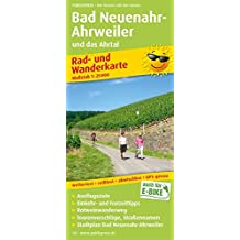 Bad Neuenahr-Ahrweiler und das Ahrtal: Rad- und Wanderkarte mit Ausflugszielen, Einkehr- & Freizeittipps und Rotweinwanderweg, wetterfest, reissfest. 1:25000 (Rad- und Wanderkarte/RuWK)