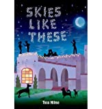 [ SKIES LIKE THESE ] Hilmo, Tess (AUTHOR ) Jul-15-2014 Hardcover