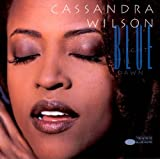 Cassandra Wilson: Blue Light 'Til Dawn (Audio CD)