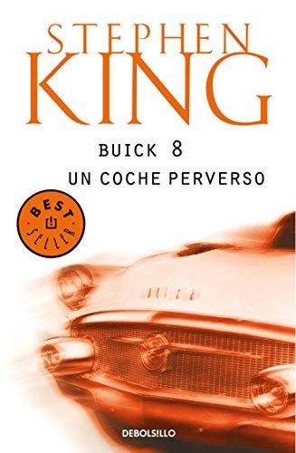 Buick 8, un coche perverso por Stephen King